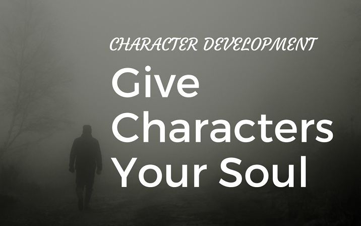 Character development - give-characters-your-soul