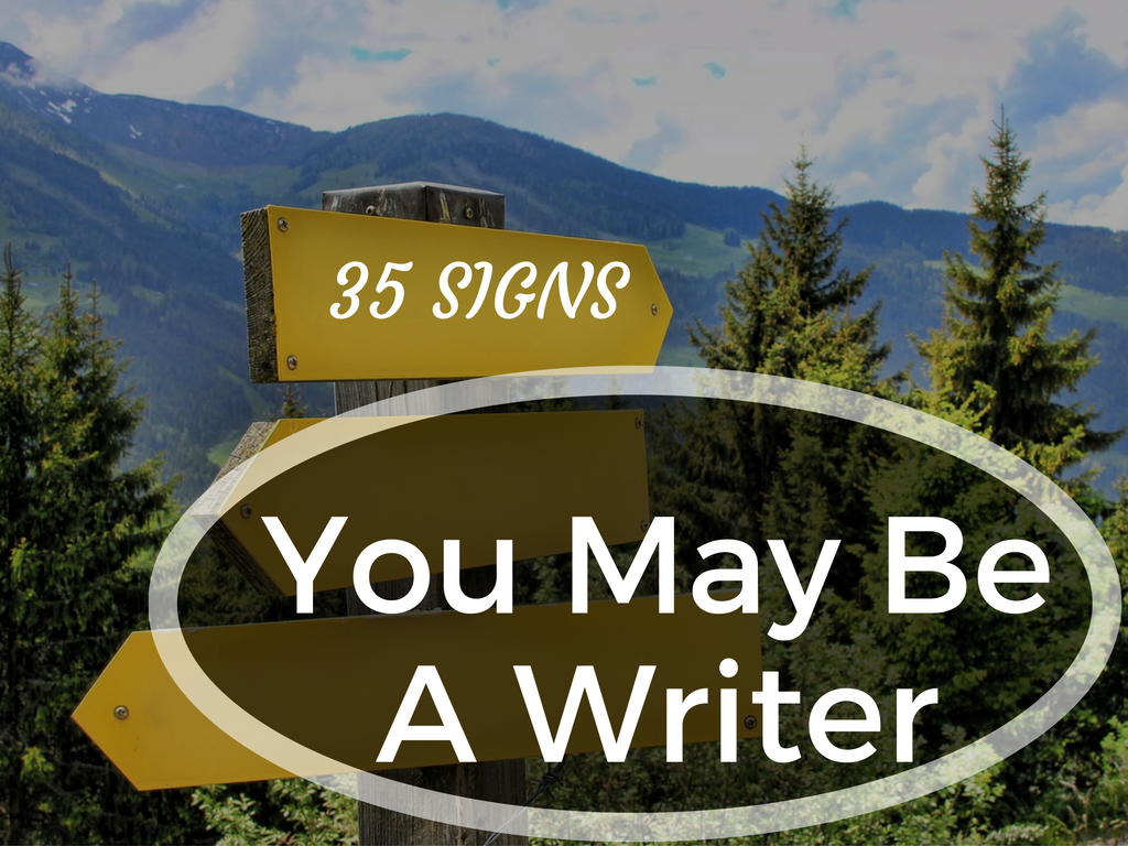 35-signs-you-may-be-a-writer